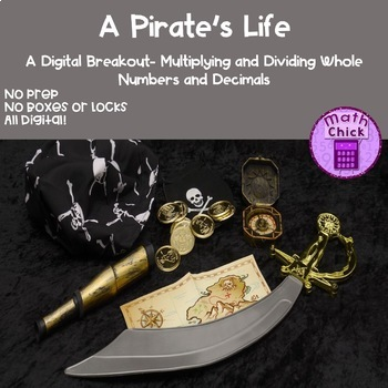 A Pirate's Life Digital Breakout Multiply and Divide Whole Numbers and Decimals