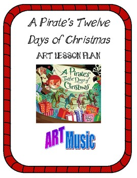 A Pirate's Twelve Days of Christmas: Art Lesson Plan