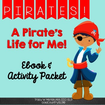 A Pirate's Life for Me! Digital ebook and companion activities ALL NEW graphics