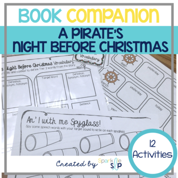 Speech Language and Literacy:  A Pirate's Night Before Christmas Book Companion