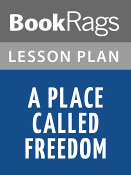 A Place Called Freedom Lesson Plans