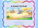 """""""A Place To Play"""" (Instructional Guide for Reading Street 2013)"""