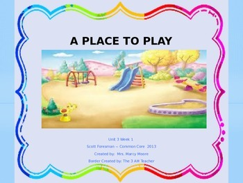 """A Place To Play"" (Instructional Guide for Reading Street 2013)"