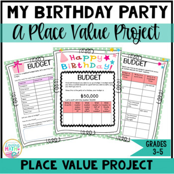 A Place Value Project: My Birthday Party