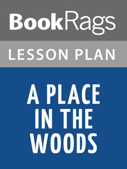 A Place in the Woods Lesson Plans