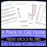 A Place to Call Home - Alternative Assignments: Fiction Writing, Vocab, & more