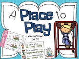 A Place to Play - Reading Street 3.1