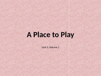 A Place to Play -Reading Street Day 1