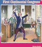 A Play, The Coercive Acts and the First Continental Congress