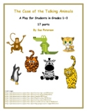 "A Play and Readers' Theater ""The Case of the Talking Animals"""