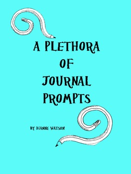 A Plethora of Journal Prompts by Dianne Watson