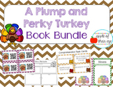 A Plump and Perky Turkey Book Bundle- CCSS Aligned