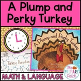 Plump and Perky Turkey Thanksgiving Telling Time Activities