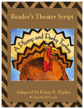 A Plump and Perky Turkey Reader's Theater Script