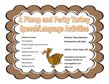 A Plump and Perky Turkey, Speech Language Activities,Thanksgiving