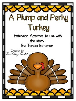 A Plump and Perky Turkey by Bateman - Literature Unit