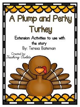 A Plump and Perky Turkey by Bateman - Literature Unit
