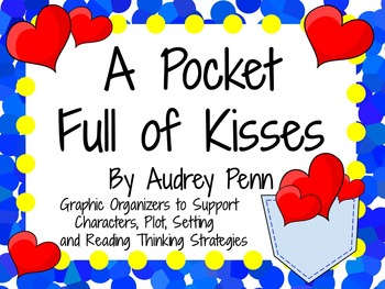A Pocket Full of Kisses by Audrey Penn: A Complete Literat
