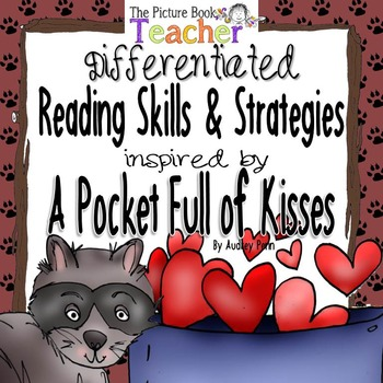 Reading Skills & Strategies inspired by A Pocket Full of Kisses by Audrey Penn