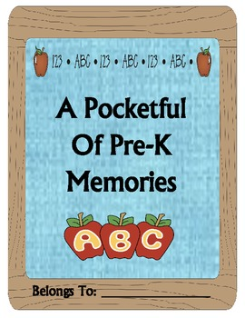 Memory Book for End of the Year (A Pocketful of Pre-K Memories)
