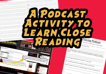 A Podcast Activity to learn Close Reading Analysis