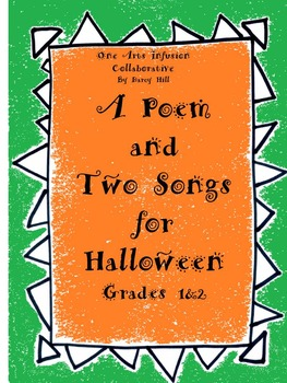 A Poem and Two Songs for Halloween: A Fun Creative Collection for K- Grade 2