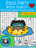 A+ Pool Party Word Search: Differentiated Instruction