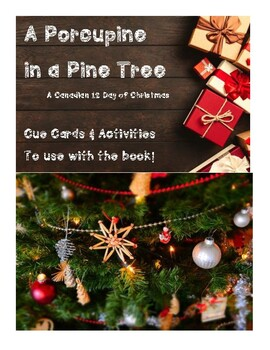 NEW!!! A Porcupine in a Pine Tree ACTIVITIES! 12 Days of Christmas re-invented!