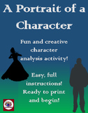 A Portrait of a Character - Creative Character Analysis!