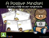 A Positive Mindset: 50 Quotes for Interpretation (Resource for Google Classroom)