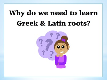 Power Point: A History Lesson on Greek & Latin Roots in th