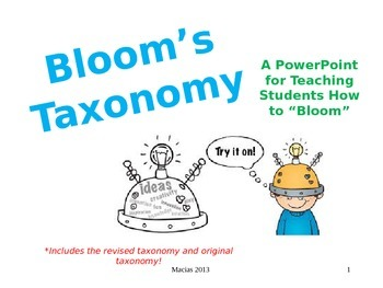 """A PowerPoint for Teaching Students How to """"Bloom"""" Revised"""