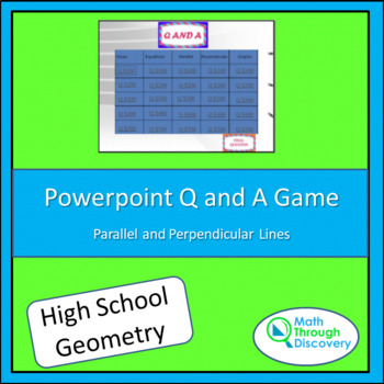Geometry: Powerpoint Q and A Game - Parallel and Perpendicular Lines
