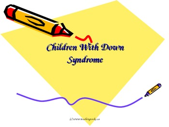 A Powerpoint Presentation - Children with Down Syndrome