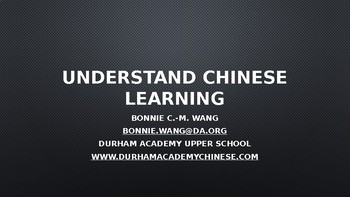 A Powerpoint Slideshow Introducing Chinese Learning to New Students And Parents