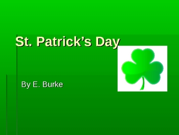 A Powerpoint on St. Patrick's Day