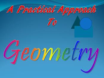 A Practical Approach To Geomerty