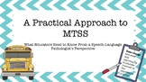 A Practical Approach to MTSS