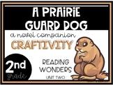 A Prairie Guard Dog Craft