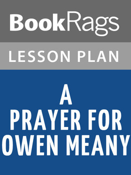 A Prayer for Owen Meany Lesson Plans
