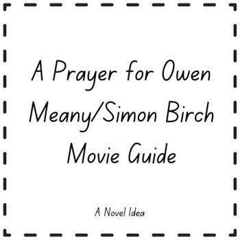 A Prayer for Owen Meany/Simon Birch Movie Guide