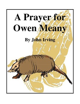 A Prayer for Owen Meany (by John Irving) Study Guide