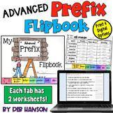 Advanced Prefixes Flipbook: Print and Google Slides Versions
