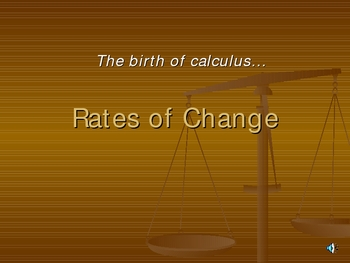 A presentation showing the development of the rate of change formula