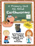 A Primary Unit All About Earthworms