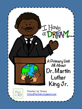 A Primary Unit All About Martin Luther King, Jr.