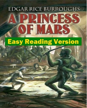 A Princess of Mars - Easy Reading Version