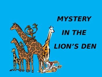 A Problem Solving Math Story:  Mystery in the Lion's Den
