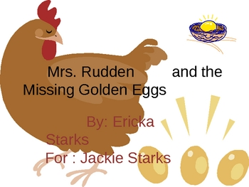 A Problem Solving Story: The Missing Golden Eggs