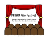 A Project Based Documentary Film Project Grades 4-8: DESIGN